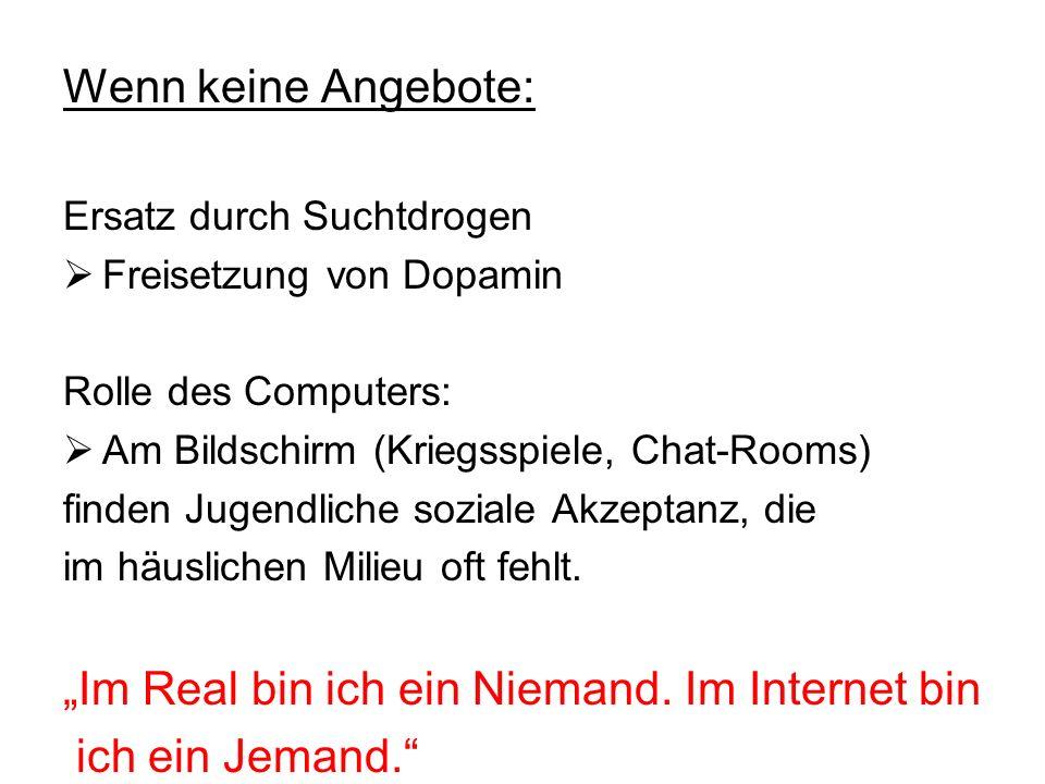"""""""Im Real bin ich ein Niemand. Im Internet bin ich ein Jemand."""