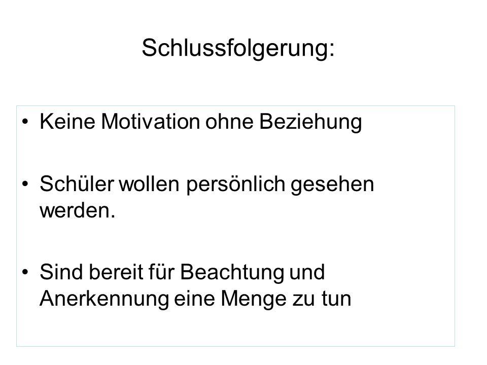 Schlussfolgerung: Keine Motivation ohne Beziehung