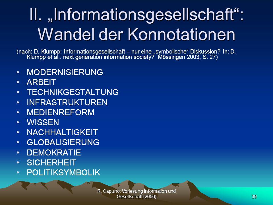 "II. ""Informationsgesellschaft : Wandel der Konnotationen"