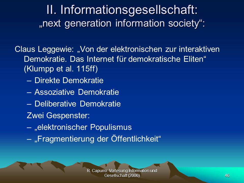 "II. Informationsgesellschaft: ""next generation information society :"