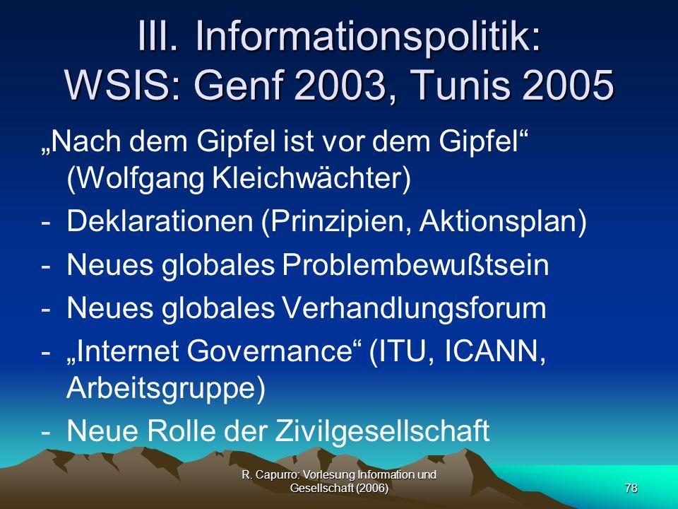 III. Informationspolitik: WSIS: Genf 2003, Tunis 2005