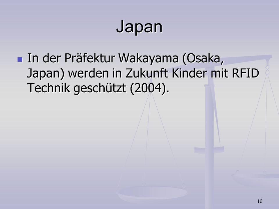 Japan In der Präfektur Wakayama (Osaka, Japan) werden in Zukunft Kinder mit RFID Technik geschützt (2004).
