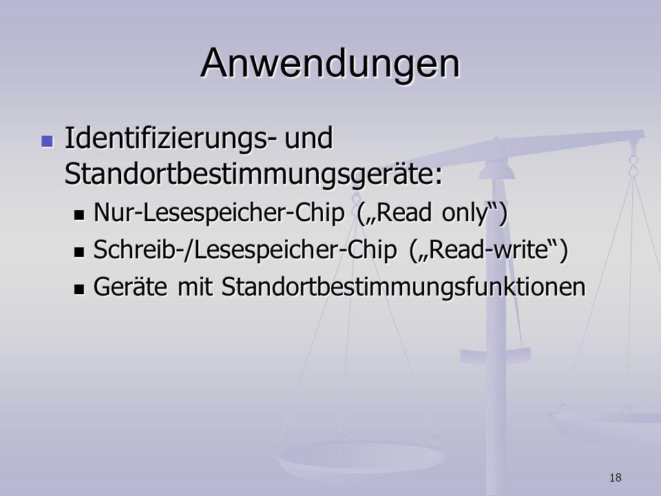 Anwendungen Identifizierungs- und Standortbestimmungsgeräte: