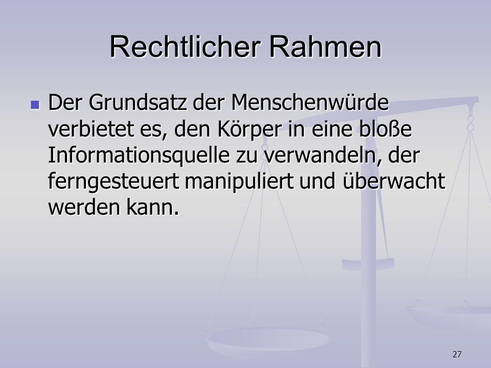 Rechtlicher Rahmen