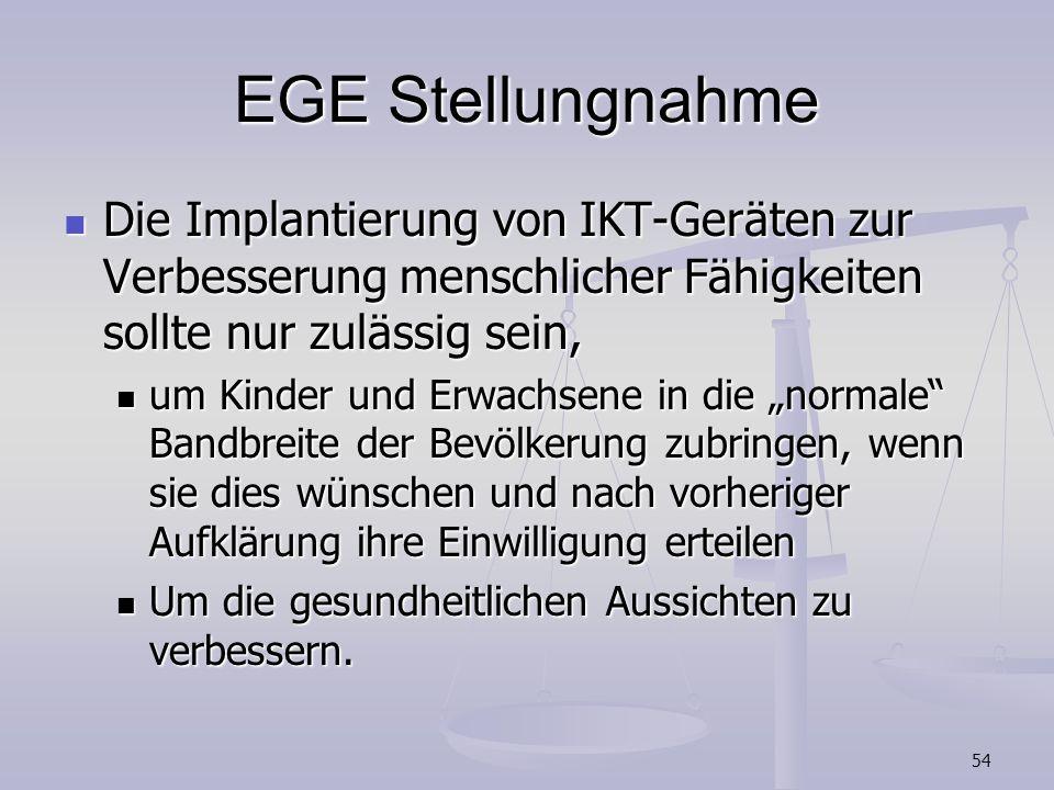 EGE Stellungnahme Die Implantierung von IKT-Geräten zur Verbesserung menschlicher Fähigkeiten sollte nur zulässig sein,