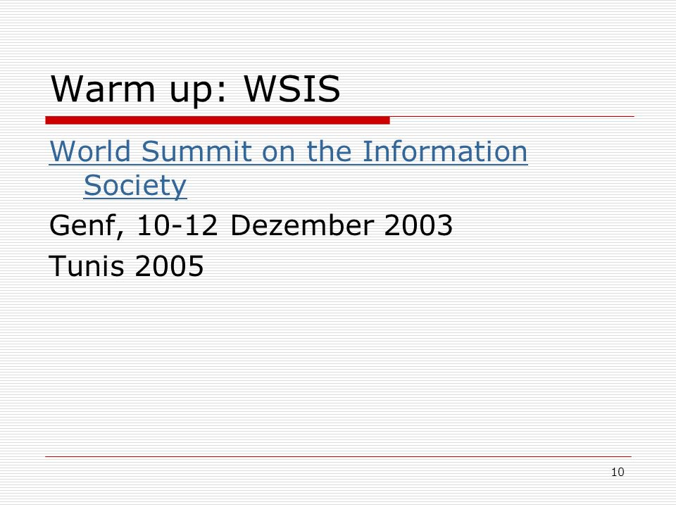 Warm up: WSIS World Summit on the Information Society