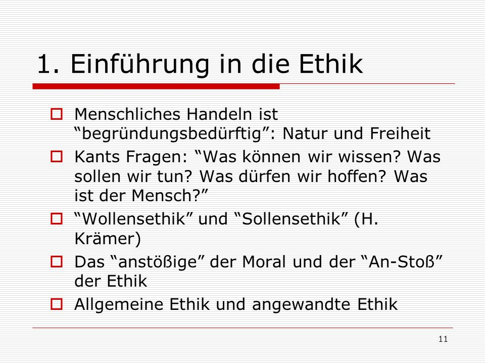 1. Einführung in die Ethik