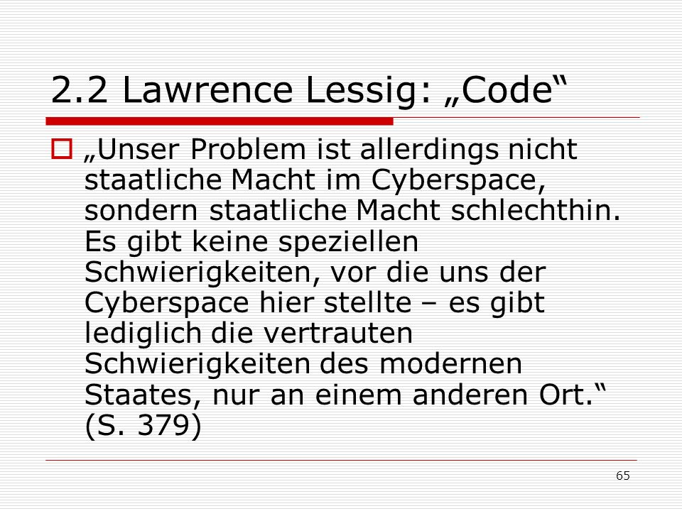 "2.2 Lawrence Lessig: ""Code"