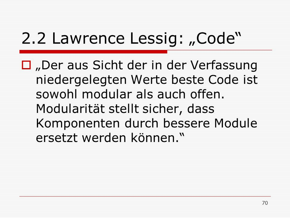 """2.2 Lawrence Lessig: """"Code"""