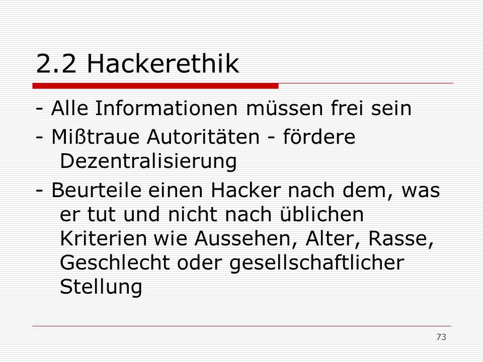 2.2 Hackerethik - Alle Informationen müssen frei sein