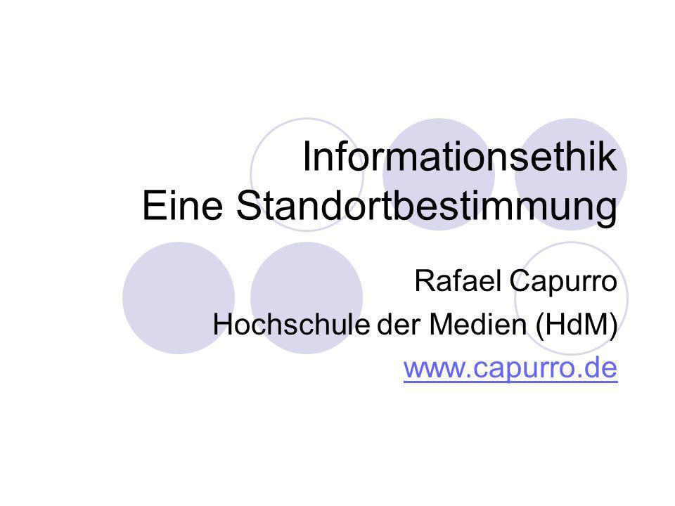 Informationsethik Eine Standortbestimmung