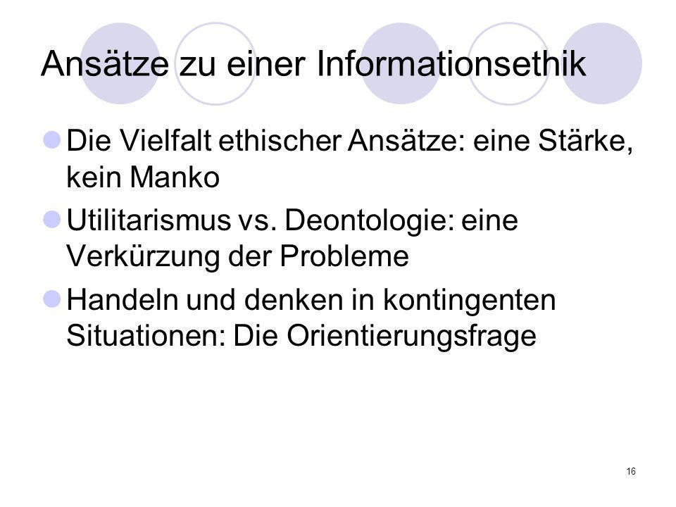 Ansätze zu einer Informationsethik