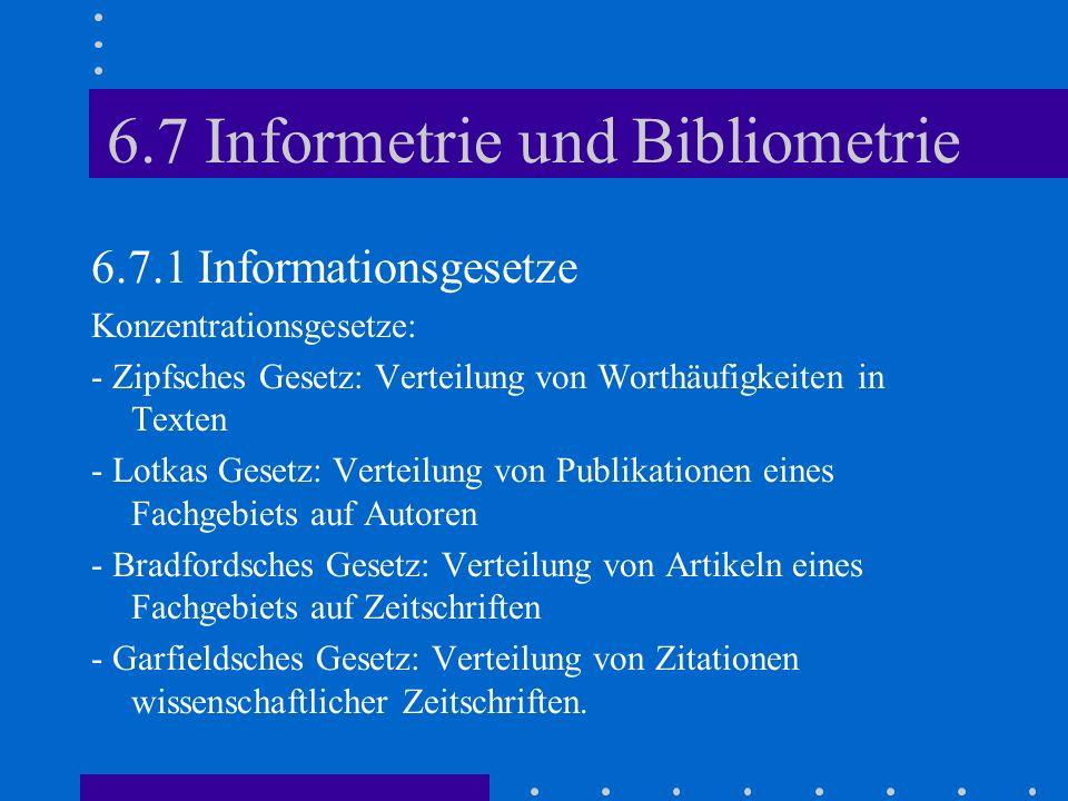 6.7 Informetrie und Bibliometrie