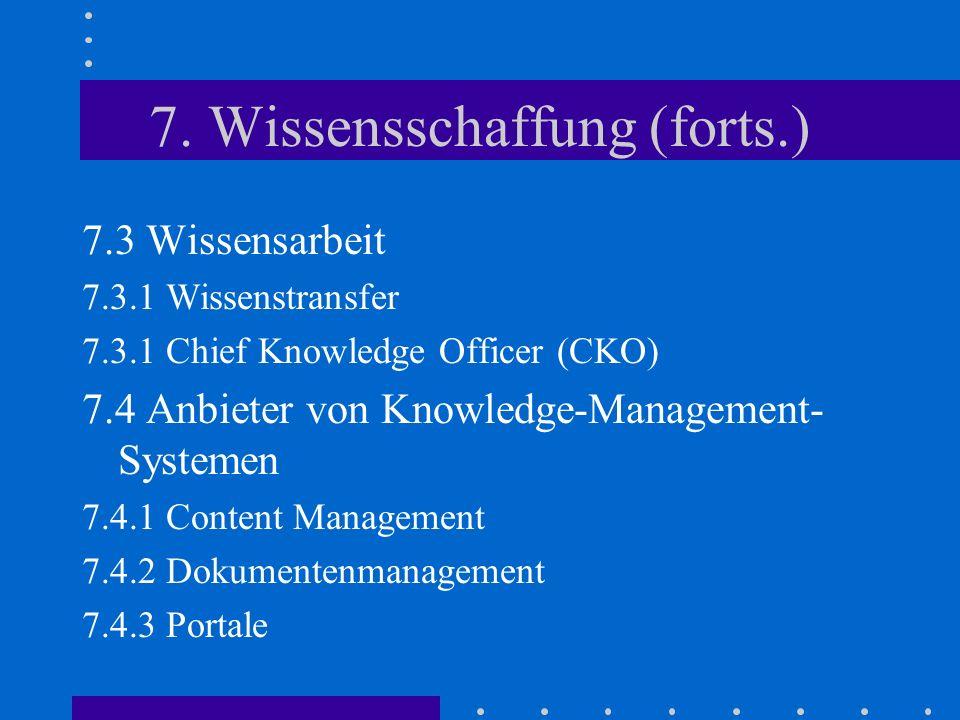 7. Wissensschaffung (forts.)
