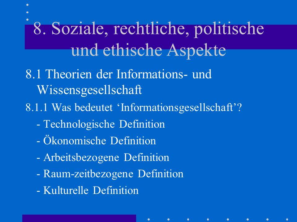 8. Soziale, rechtliche, politische und ethische Aspekte