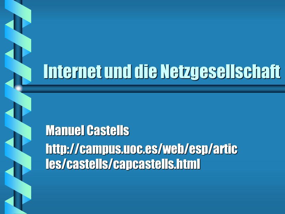 Internet und die Netzgesellschaft