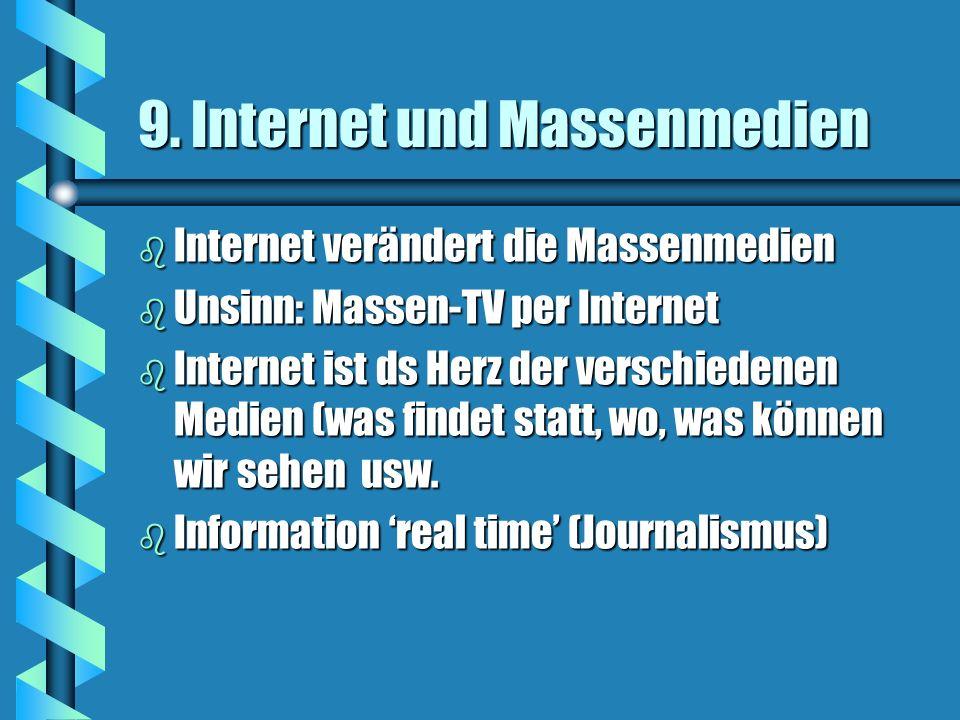 9. Internet und Massenmedien