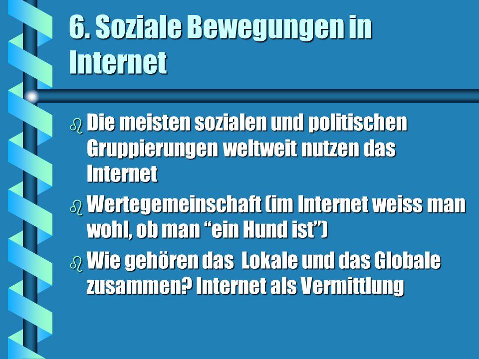 6. Soziale Bewegungen in Internet
