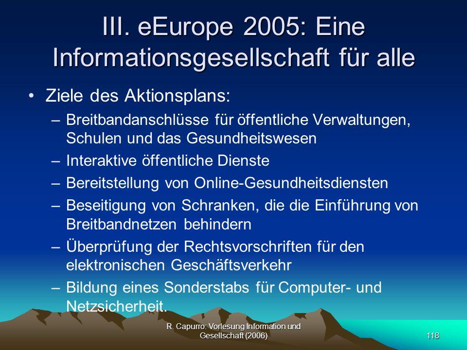 III. eEurope 2005: Eine Informationsgesellschaft für alle