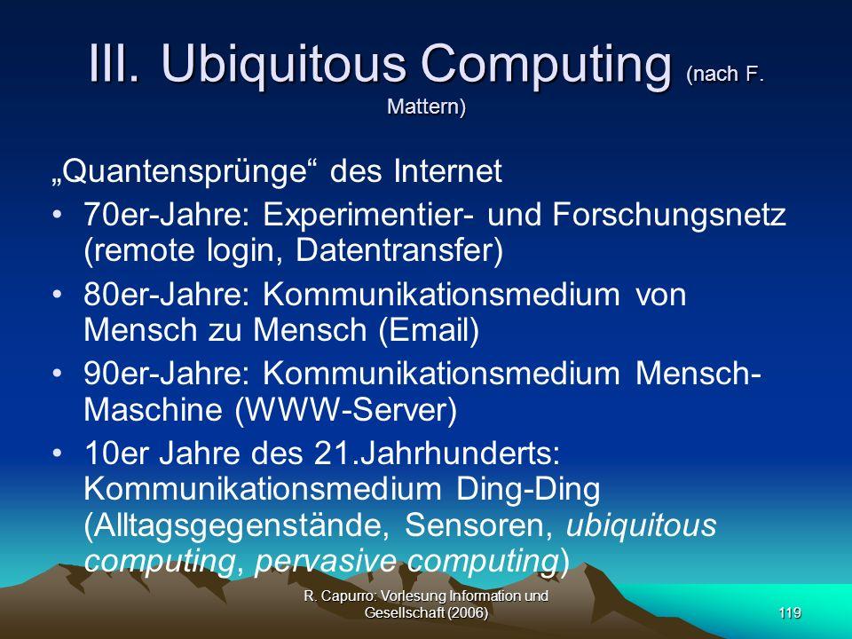 III. Ubiquitous Computing (nach F. Mattern)