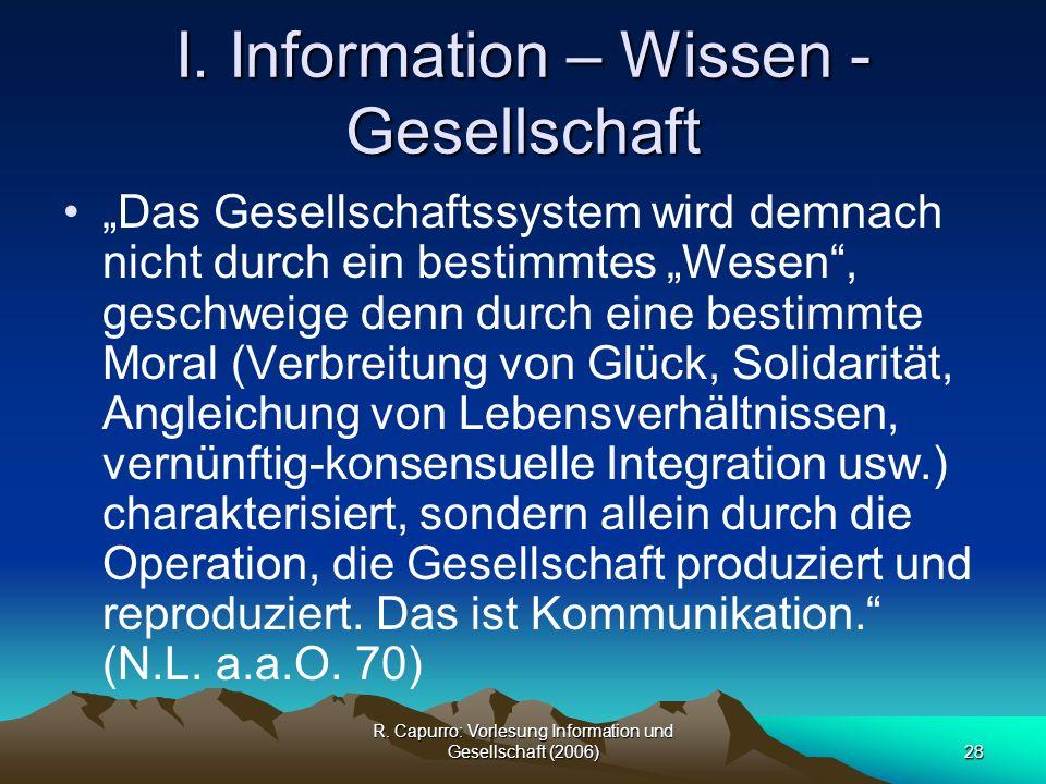 I. Information – Wissen - Gesellschaft