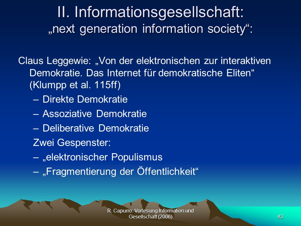 "II. Informationsgesellschaft: ""next generation information society :"