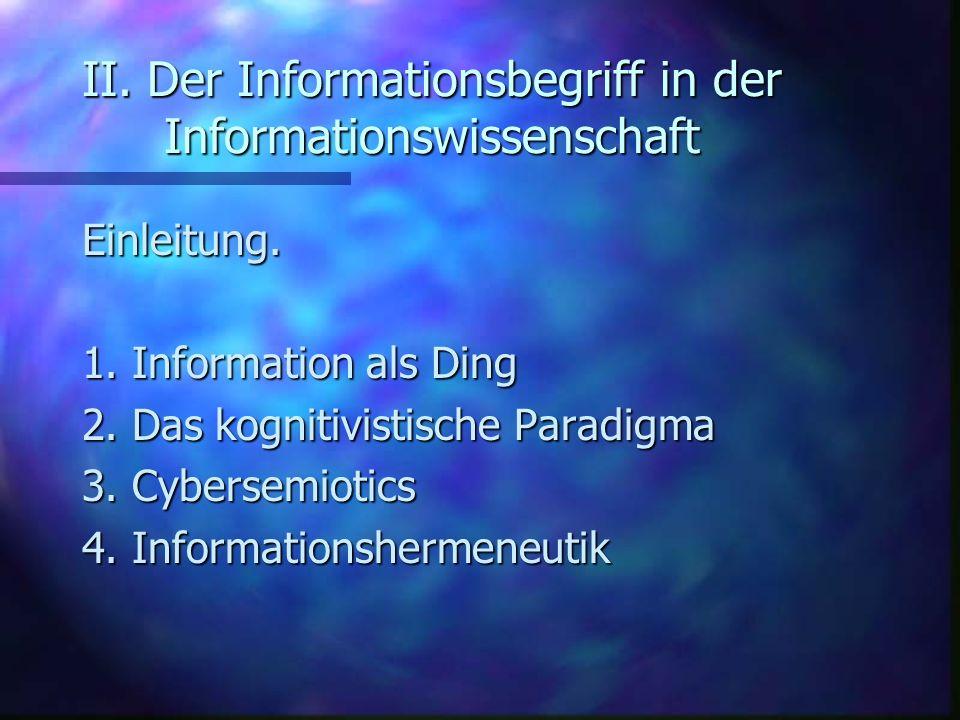 II. Der Informationsbegriff in der Informationswissenschaft