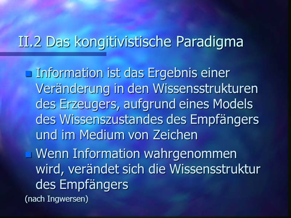 II.2 Das kongitivistische Paradigma