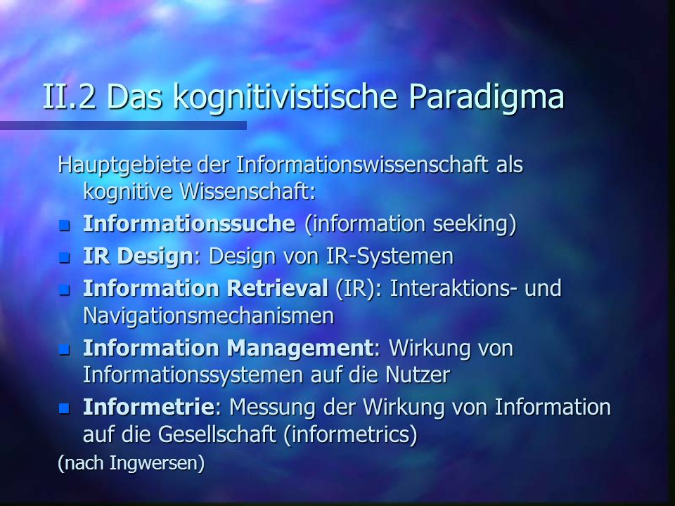 II.2 Das kognitivistische Paradigma