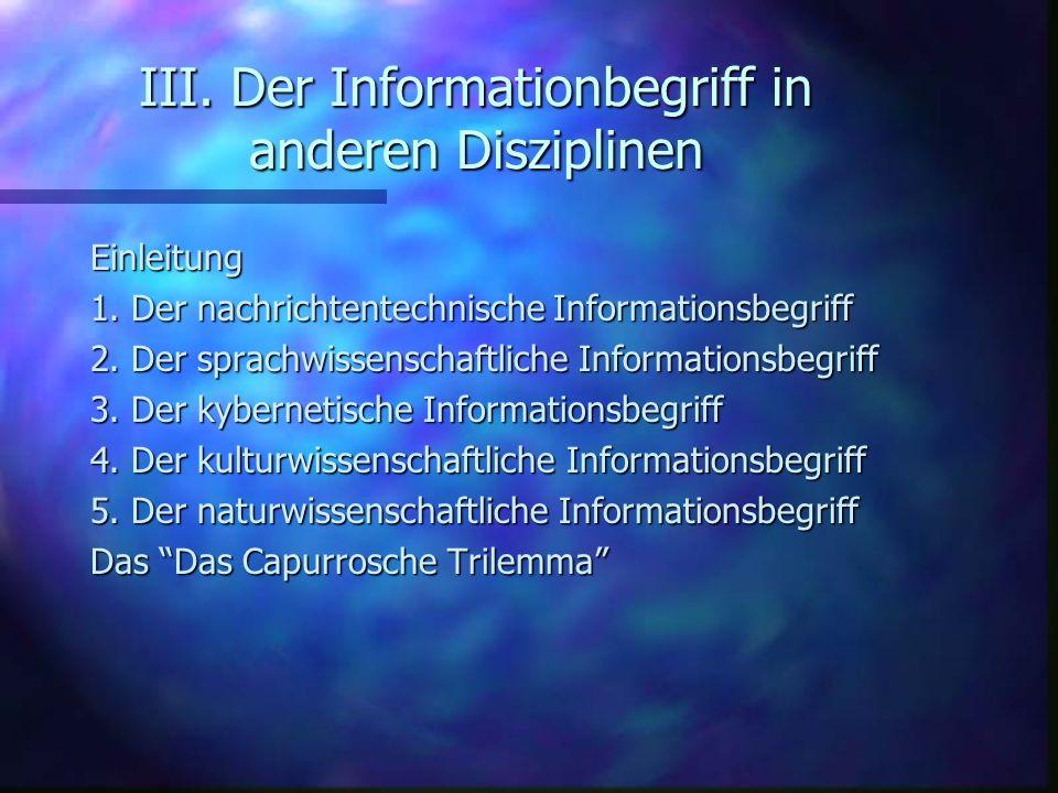 III. Der Informationbegriff in anderen Disziplinen