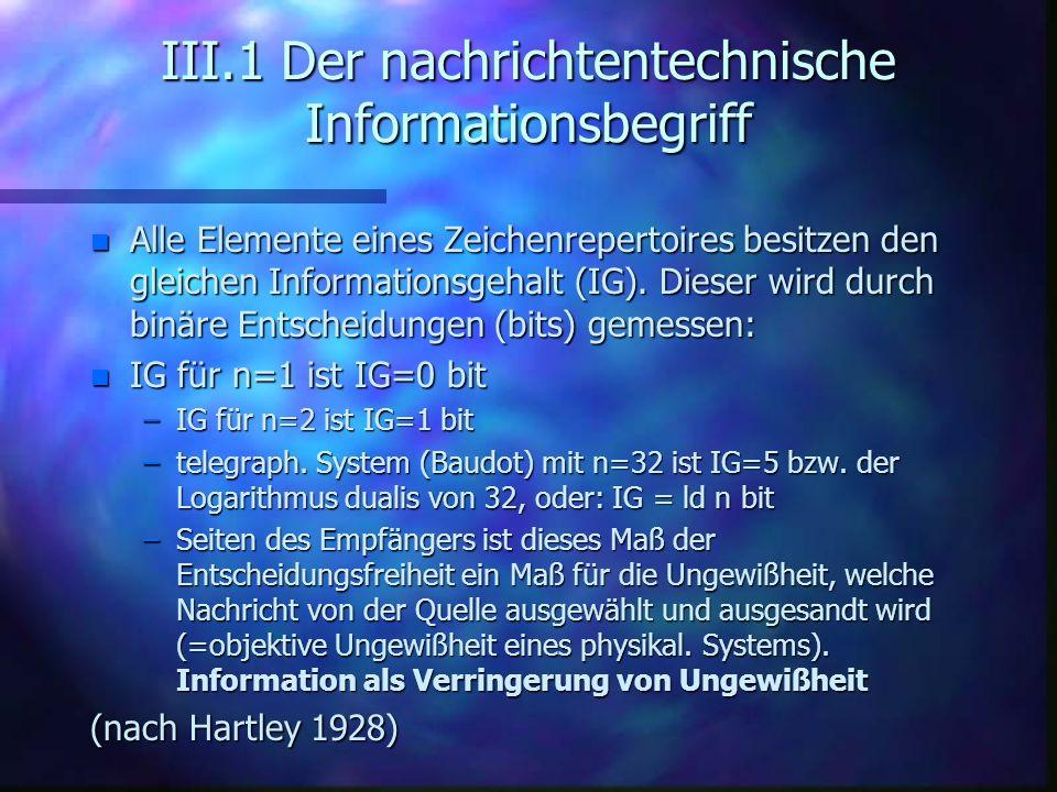 III.1 Der nachrichtentechnische Informationsbegriff