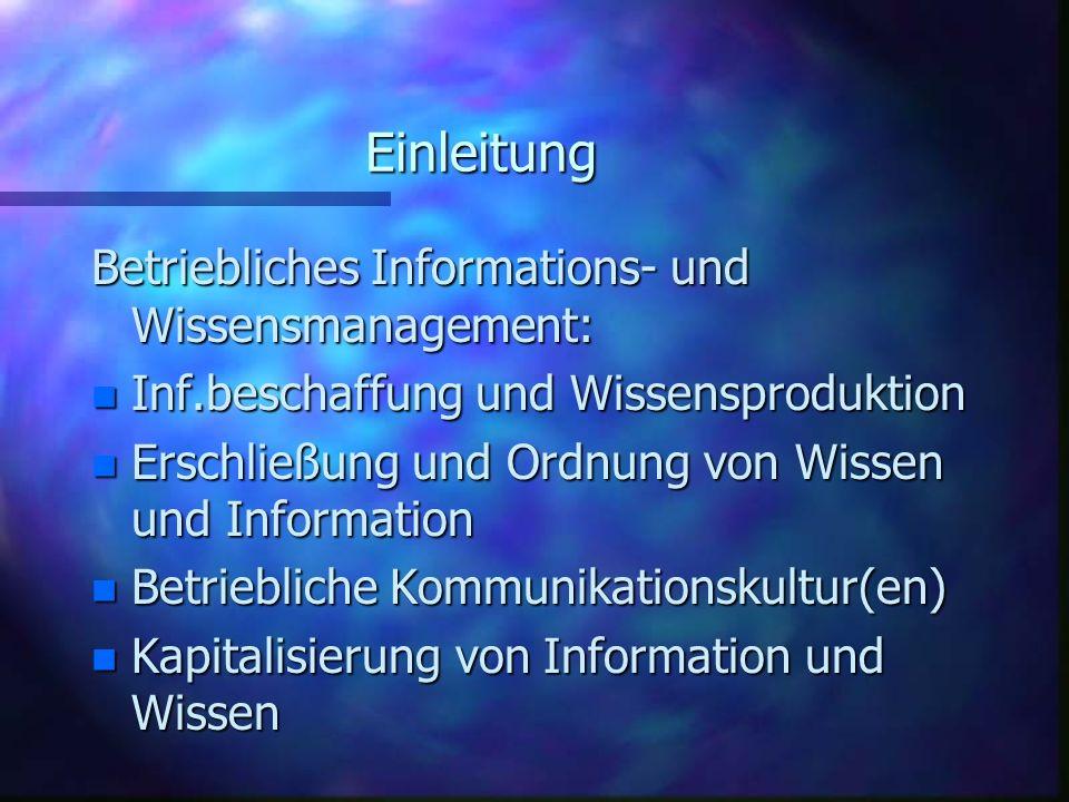 Einleitung Betriebliches Informations- und Wissensmanagement: