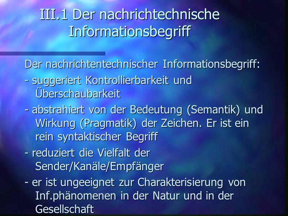 III.1 Der nachrichtechnische Informationsbegriff