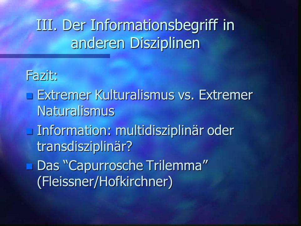 III. Der Informationsbegriff in anderen Disziplinen