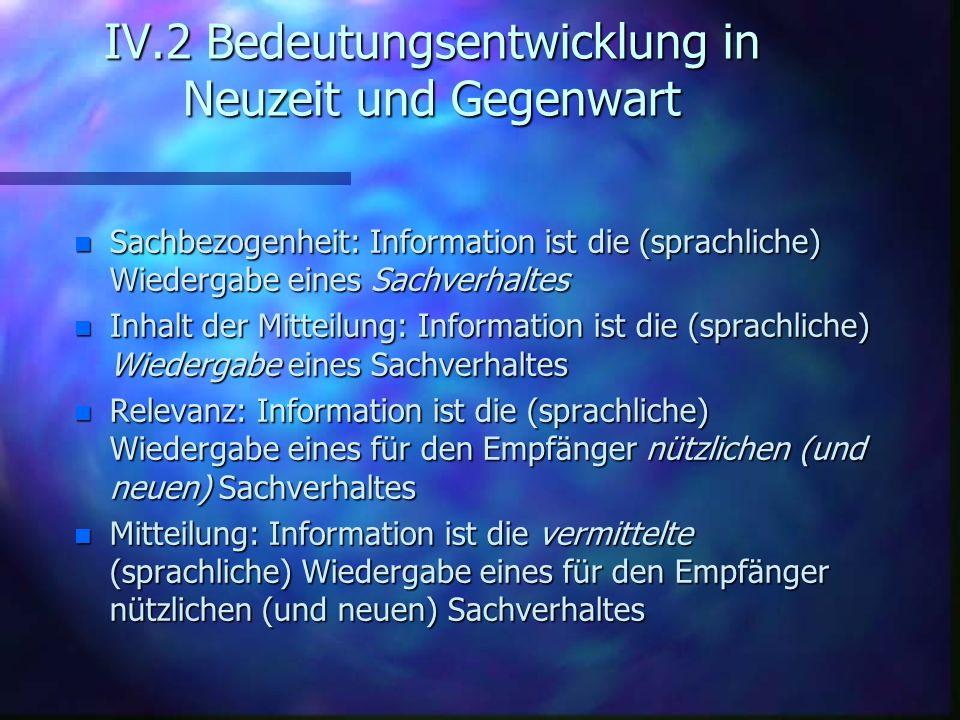 IV.2 Bedeutungsentwicklung in Neuzeit und Gegenwart
