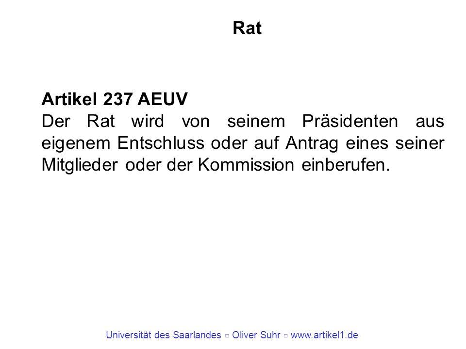 Rat Artikel 237 AEUV.