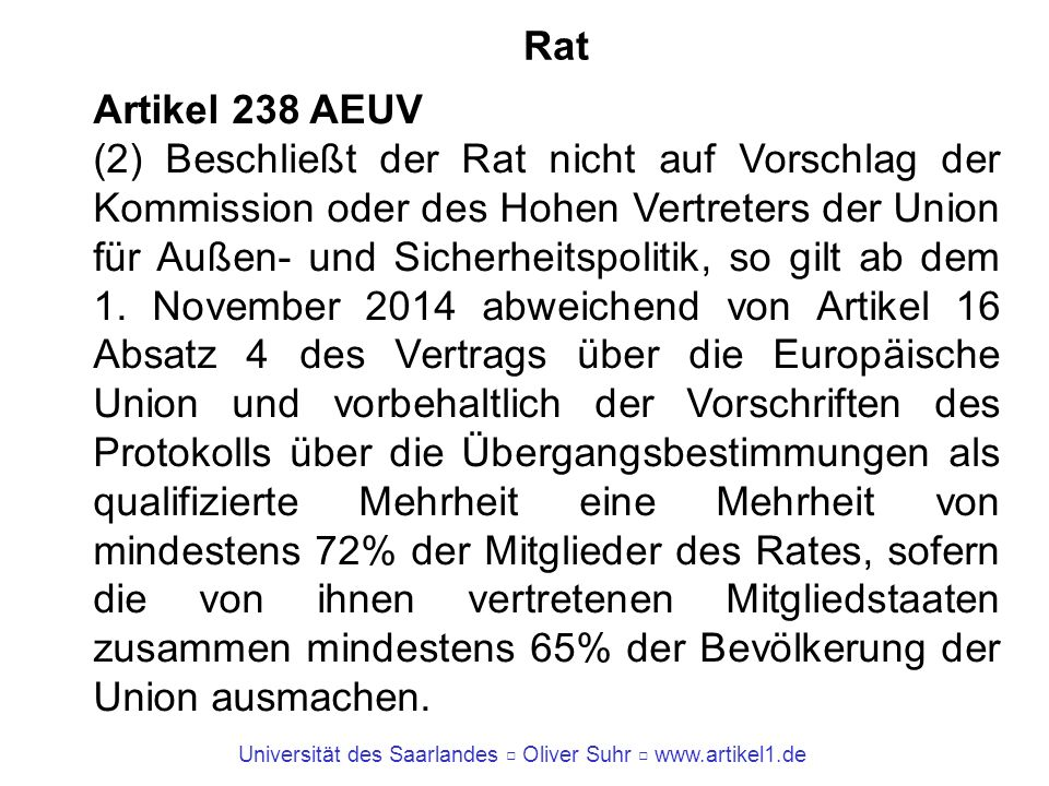 Rat Artikel 238 AEUV.