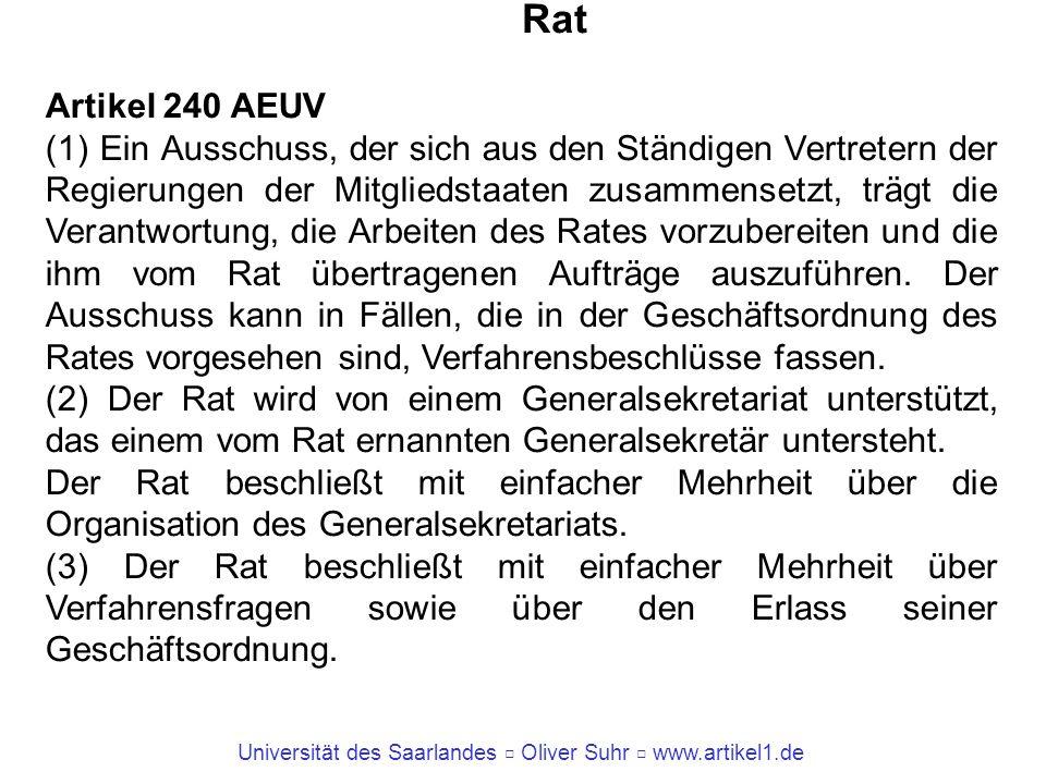 Rat Artikel 240 AEUV.
