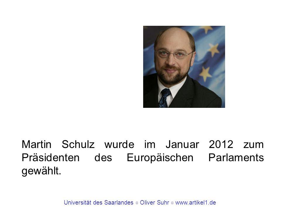 Martin Schulz wurde im Januar 2012 zum Präsidenten des Europäischen Parlaments gewählt.