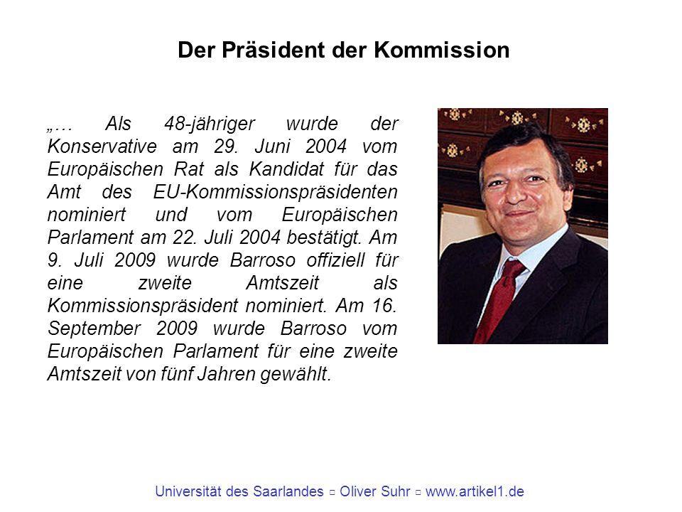Der Präsident der Kommission