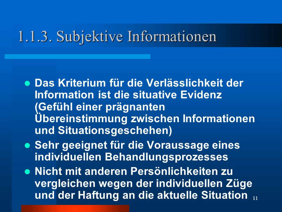 1.1.3. Subjektive Informationen