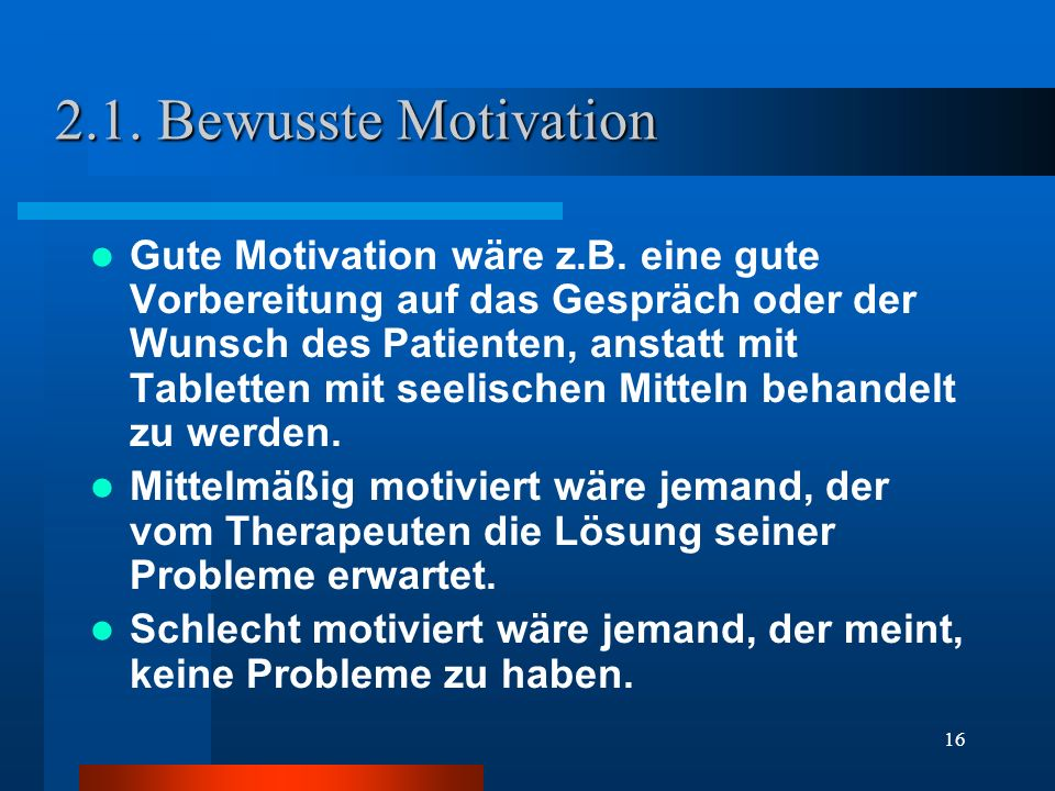 2.1. Bewusste Motivation