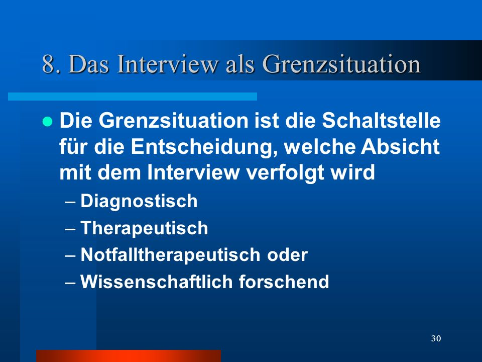 8. Das Interview als Grenzsituation