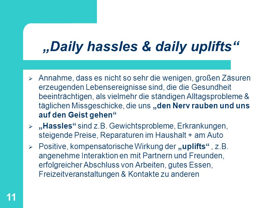 """Daily hassles & daily uplifts"