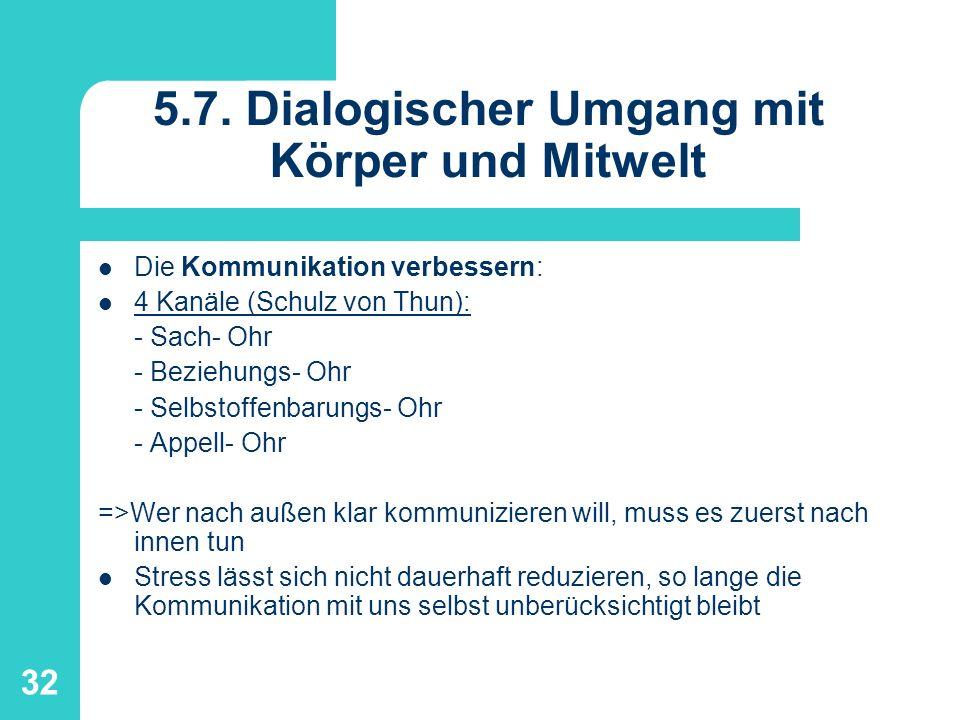 5.7. Dialogischer Umgang mit Körper und Mitwelt