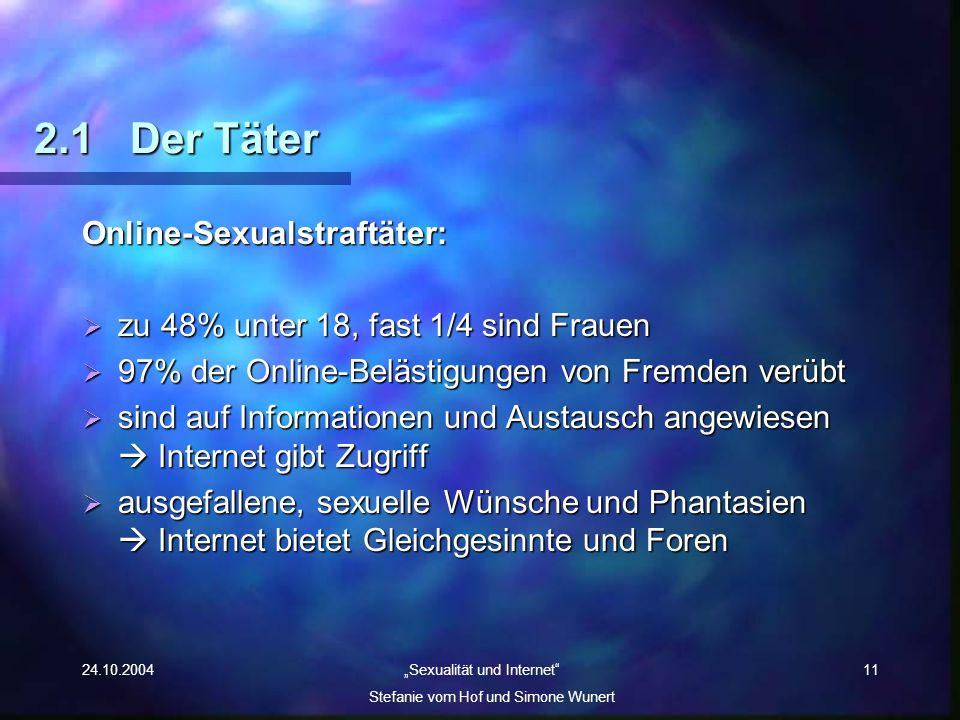 2.1 Der Täter Online-Sexualstraftäter: