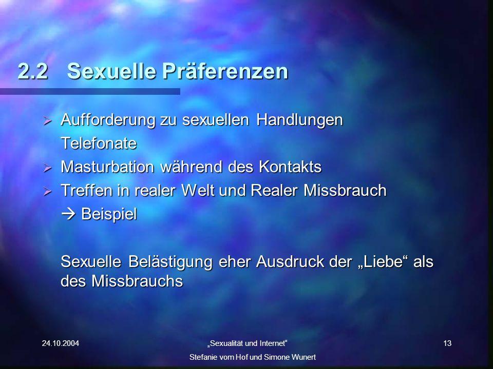 2.2 Sexuelle Präferenzen Aufforderung zu sexuellen Handlungen