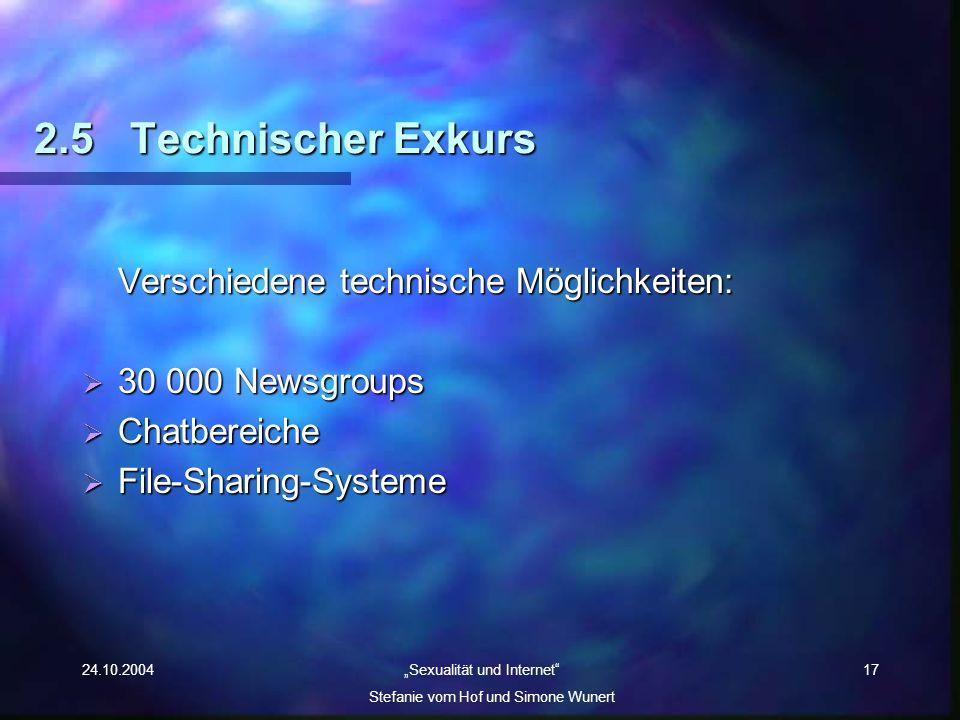 2.5 Technischer Exkurs Verschiedene technische Möglichkeiten: