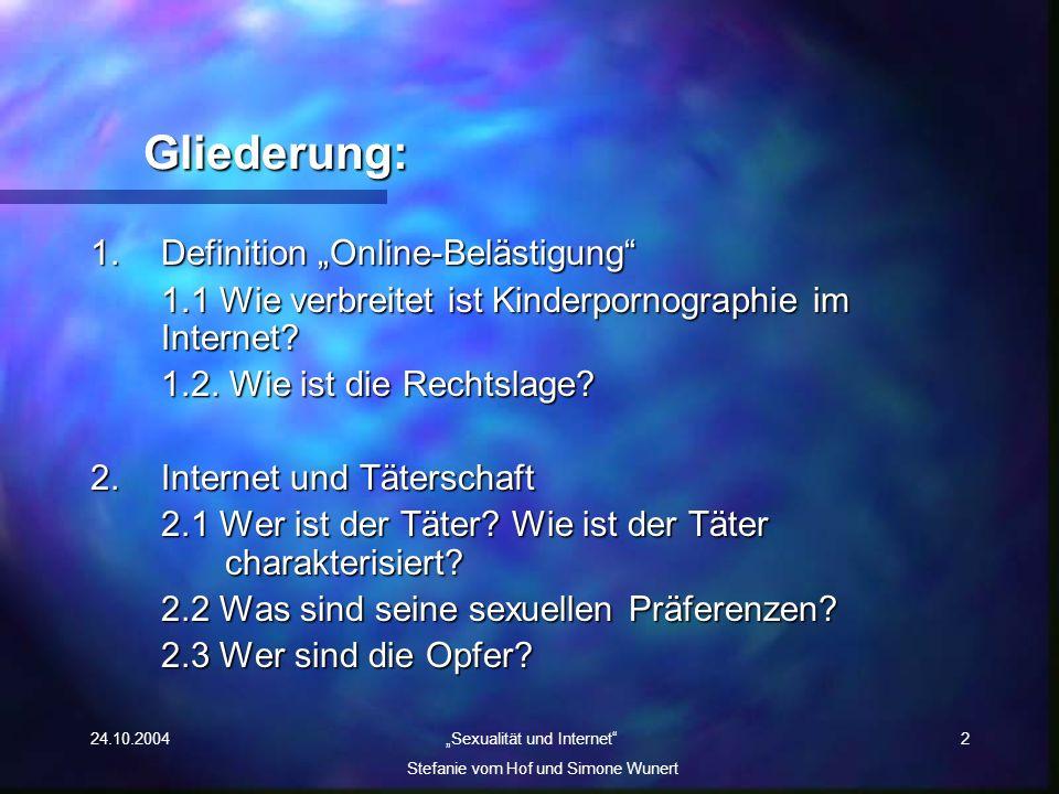 """Gliederung: 1. Definition """"Online-Belästigung"""