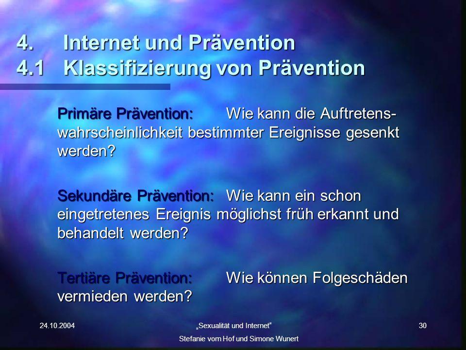 4. Internet und Prävention 4.1 Klassifizierung von Prävention
